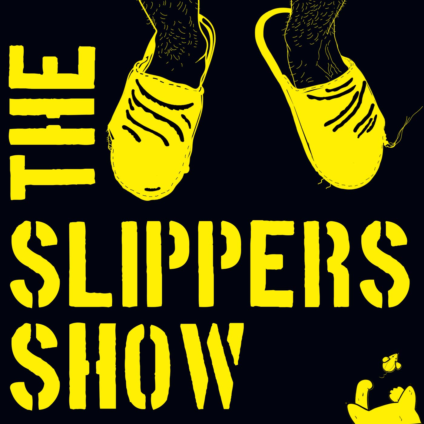 The Slippers Show Podcast